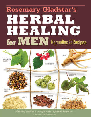 Rosemary Gladstar's Herbal Healing for Men Review