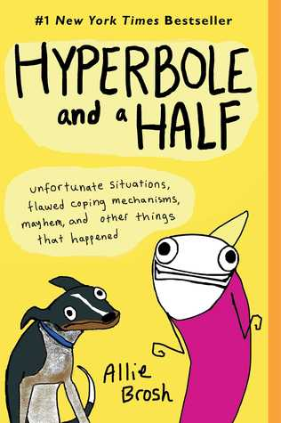 Hyperbole and a Half Review
