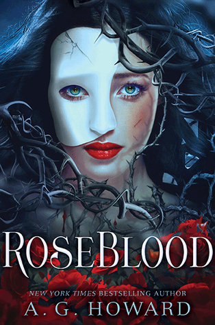 Review of Roseblood by A.G. Howard