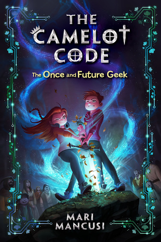 Review of The Once and Future Geek (The Camelot Code #1)