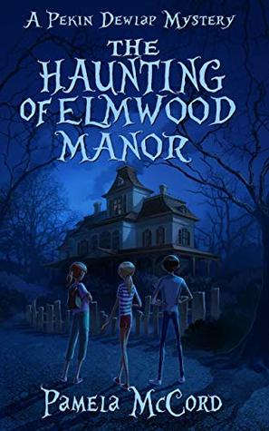 The Haunting of Elmwood Manor – Review and Tour