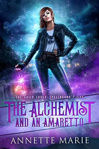 Can't Wait Wednesday #18 – The Alchemist and an Amaretto (Guild Codex #5)