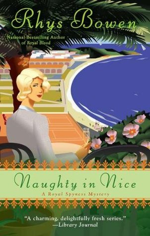 Naughty in Nice (Her Royal Spyness #5)