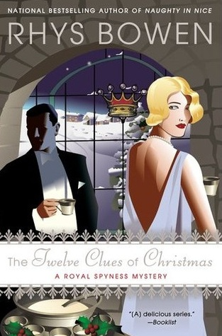 The Twelve Clues of Christmas (Her Royal Spyness #6)
