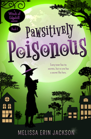 Pawsitively Poisonous (Witch of Edgehill #1)