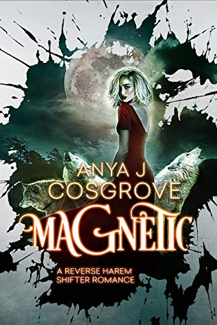 Magnetic by Anya J. Cosgrove